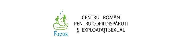 Centrul Român pentru Copii Dispăruţi şi Exploataţi Sexual - FOCUS